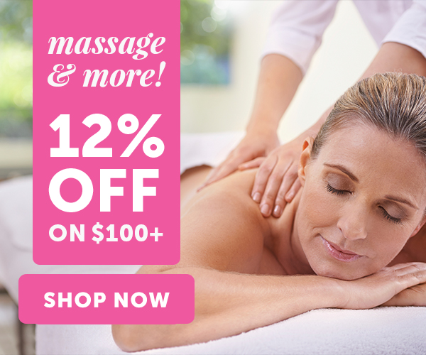 Massage & more! 12% OFF orders of $100+