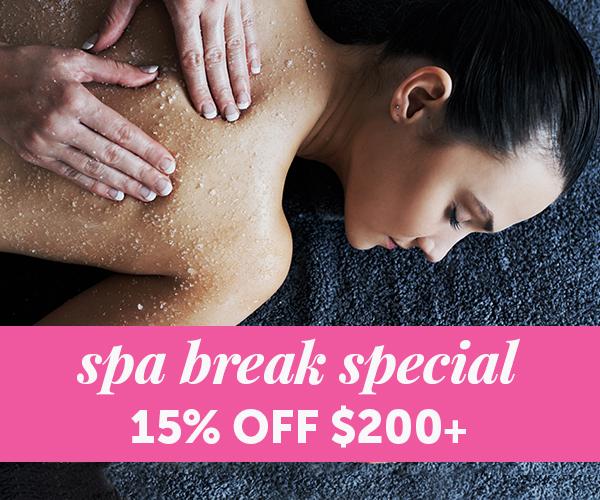 Spa break special. 15% OFF orders of $200+