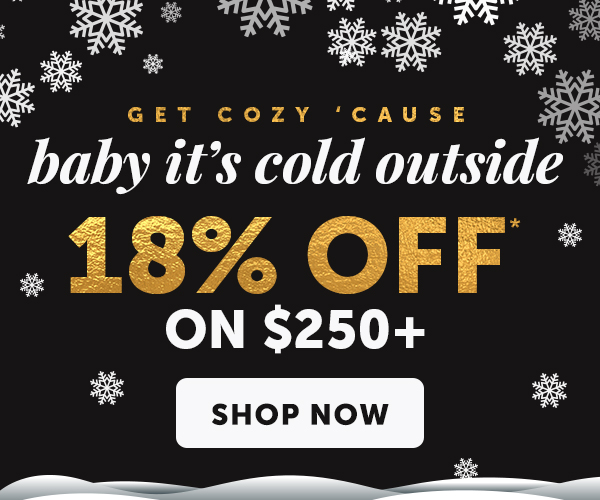 18% OFF $250+ with Promo Code: HAPPYHOLIDAY