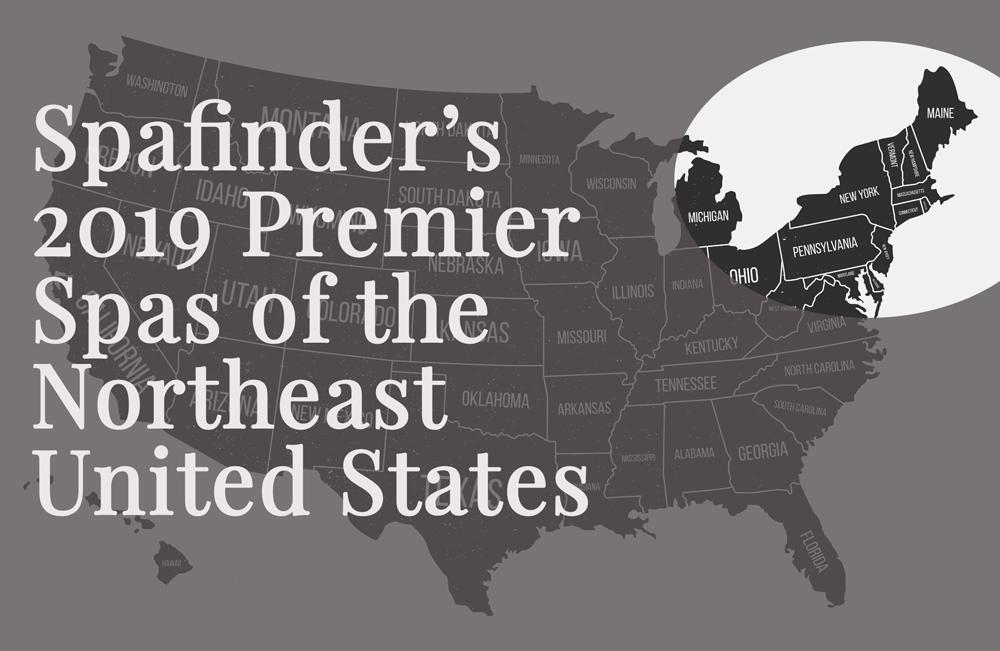 Spafinder Premier Spas of the Northeast for 2019